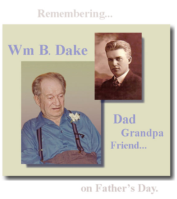 Remembering William B. Dake on Father's Day