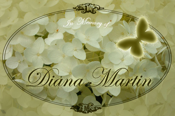 In memory of Diana Martin